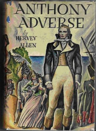 Anthony Adverse, volume one