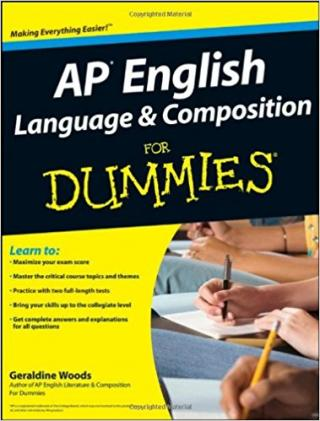 AP English Language and Composition For Dummies®