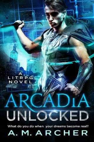 Arcadia Unlocked