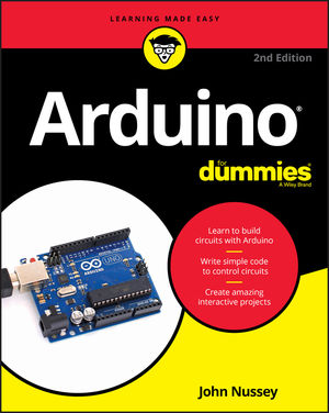 Arduino® For Dummies® [2d Edition]