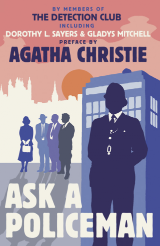 Ask a Policeman [A collection of stories]