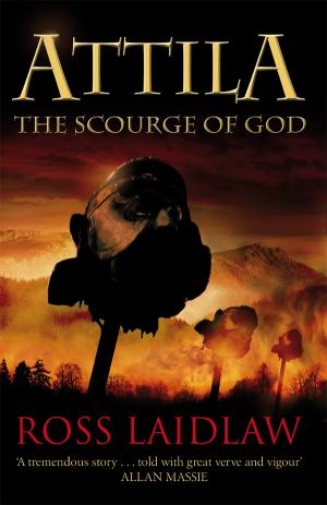 Attila:The Scourge of God