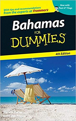 Bahamas For Dummies® [4th Edition]