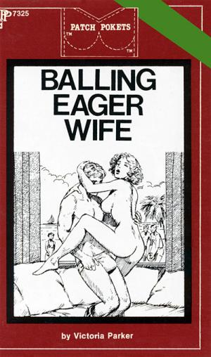 Balling eager wife