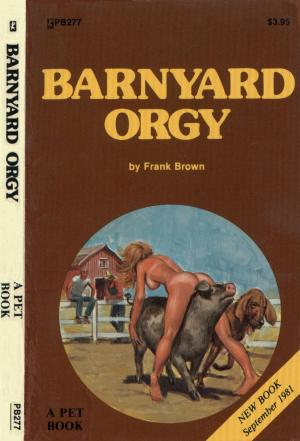 Barnyard orgy