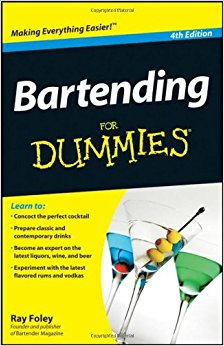 Bartending For Dummies® [4th Edition]