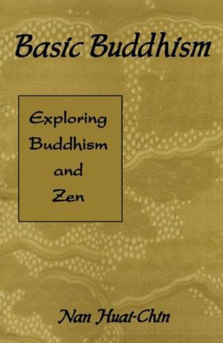 Basic Buddhism - Exploring Buddhism and Zen