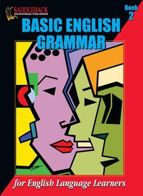Basic English Grammar Book 2 (Basic English Grammar for English Language Learners)