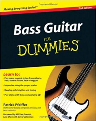 Bass Guitar For Dummies® [2nd Edition]