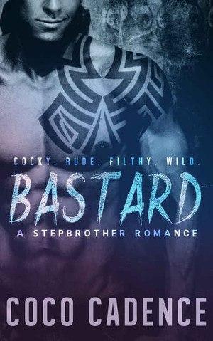 Bastard: A stepbrother Romance