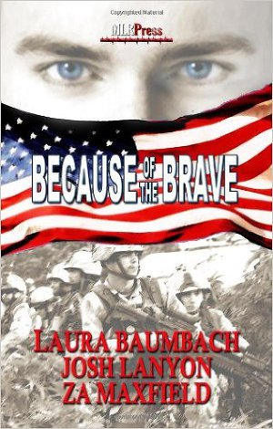 Because of The Brave