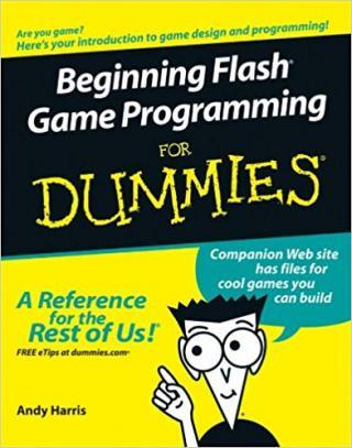 Beginning Flash® Game Programming For Dummies®