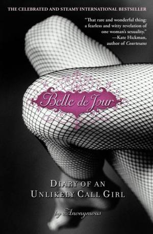 Belle De Jour: Diary of an Unlikely Call Girl [en]