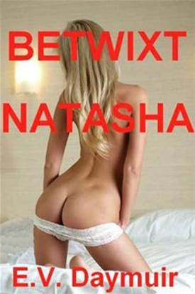 Betwixt Natasha