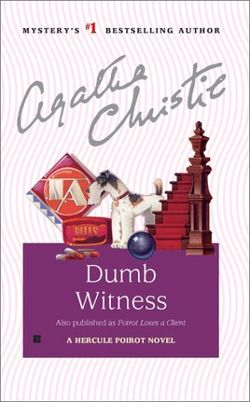 Безмолвный свидетель [Dumb Witness / Poirot Loses a Client / Mystery at Littlegreen House-ru]