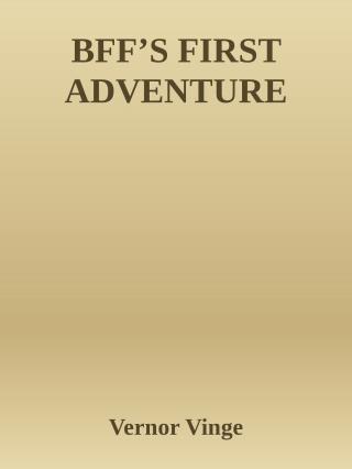 BFF's first adventure