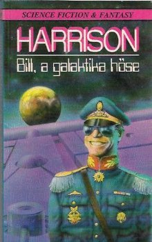 Bill, a galaktika hőse [Bill, the Galactic Hero - hu]