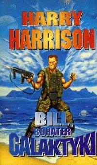 Bill, Bohater Galaktyki [Bill, the Galactic Hero - pl]