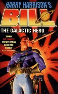 Bill, the Galactic Hero