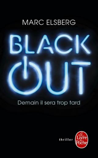 Black-Out. Demain il sera trop tard