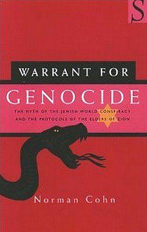 Благословение на геноцид. Миф о всемирном заговоре евреев и «Протоколах сионских мудрецов»