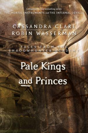 Бледные короли и принцы (ЛП)