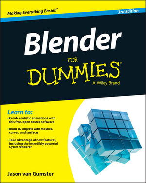 Blender For Dummies® [3d Edition]
