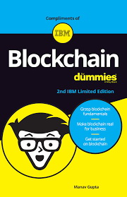 Blockchain For Dummies® [2nd IBM Limited Edition]