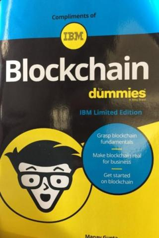 Blockchain for Dummies® [IBM Limited Edition]