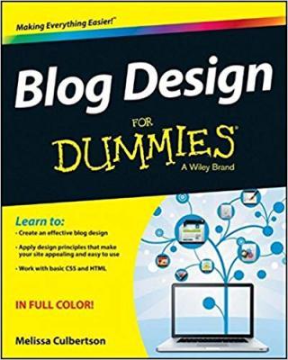 Blog Design For Dummies®