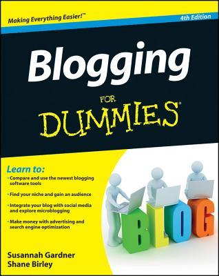 Blogging for Dummies® [4th Edition]