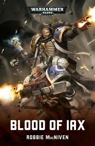 Blood of Iax [Warhammer 40000]