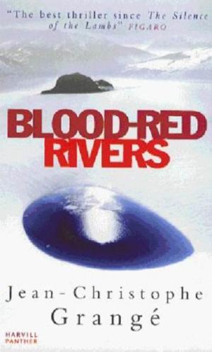 Blood-Red Rivers aka The Crimson Rivers