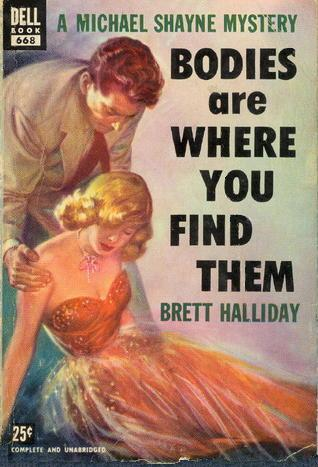 Bodies Are Where You Find Them