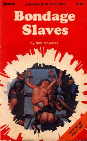 Bondage slaves