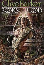 Books Of Blood Vol 6
