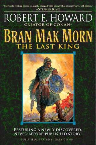 Bran Mak Morn: The Last King [calibre 0.9.16]