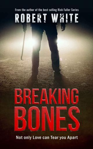 Breaking Bones