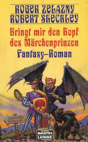 Bringt mir den Kopf des Märchenprinzen [Bring Me the Head of Prince Charming - de]