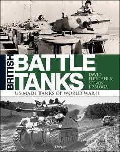 British Battle Tanks: US-made Tanks of World War II