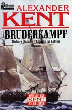Bruderkampf: Richard Bolitho, Kapitän in Ketten
