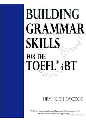 Building Grammar Skills: For the TOEFL iBT