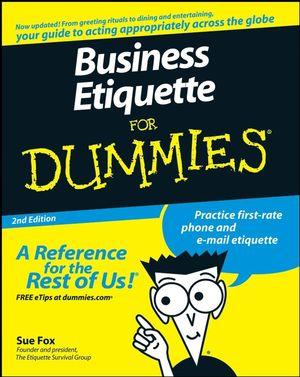 Business Etiquette For Dummies® [2d Edition]