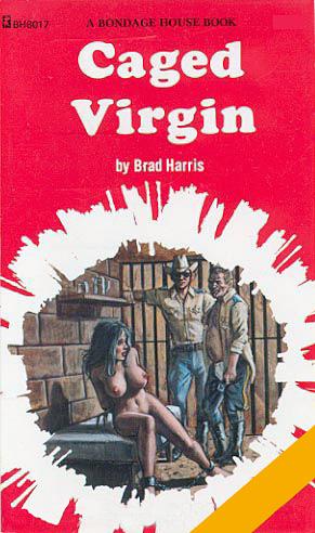 Caged virgin