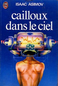 Cailloux dans le ciel [Pebble in the Sky - fr]