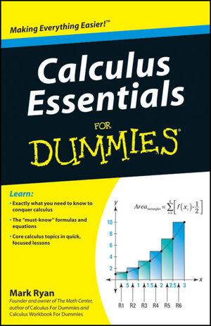 Calculus Essentials For Dummies®