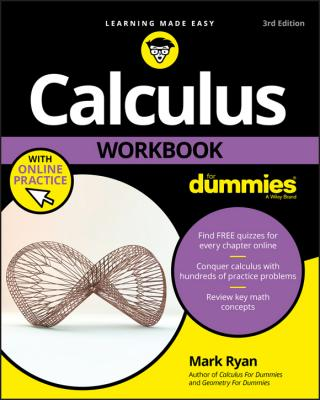 Calculus Workbook For Dummies® [3d Edition]