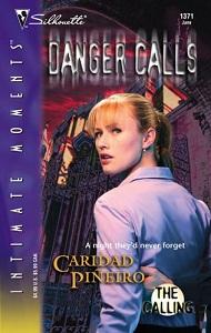Calling_02_Danger_Calls_-_Caridad_Pineiro