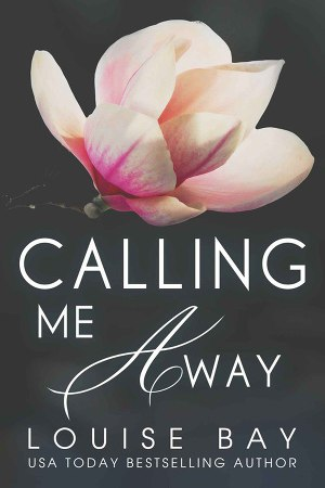 Calling Me Away