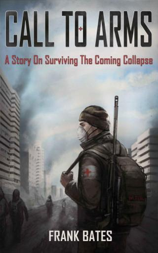 Calls to Arms: A Story of the Imminent Collapse